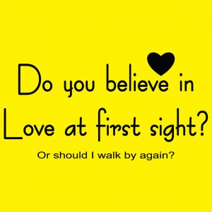 essay about do you believe in love at first sight Open document below is an essay on do you believe in love at first sightwhy or why not from anti essays, your source for research papers, essays, and term paper.
